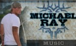 """michael ray music"""